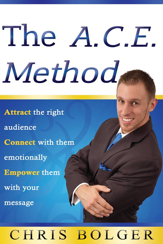 ACE Method: Attract the right audience, Connect with them emotionally, Empower them with your message.