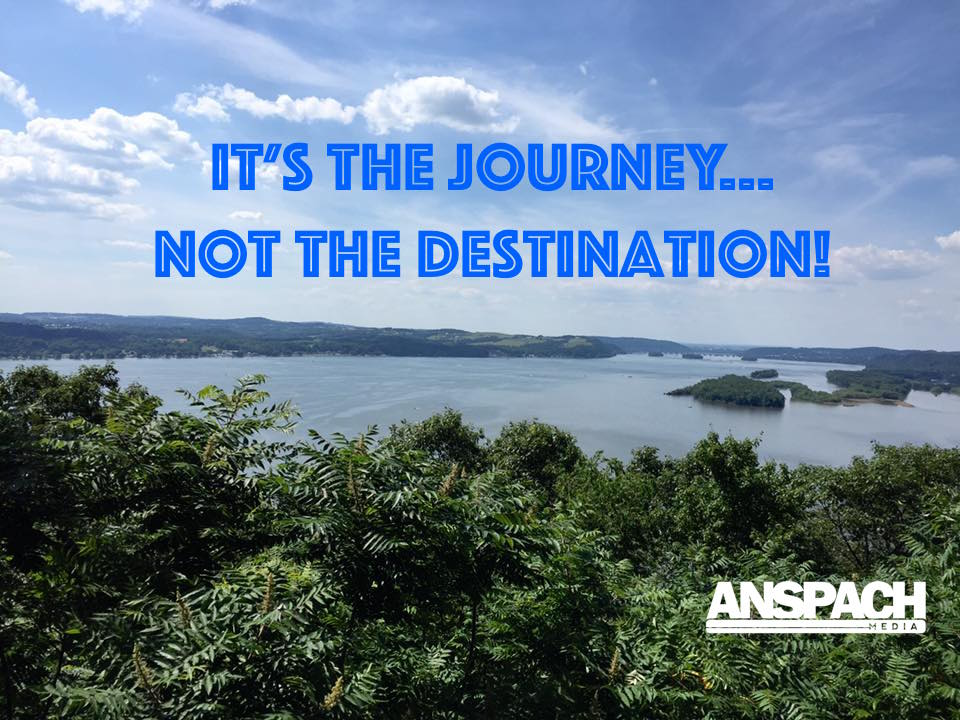 It's the Journey…not the Destination!