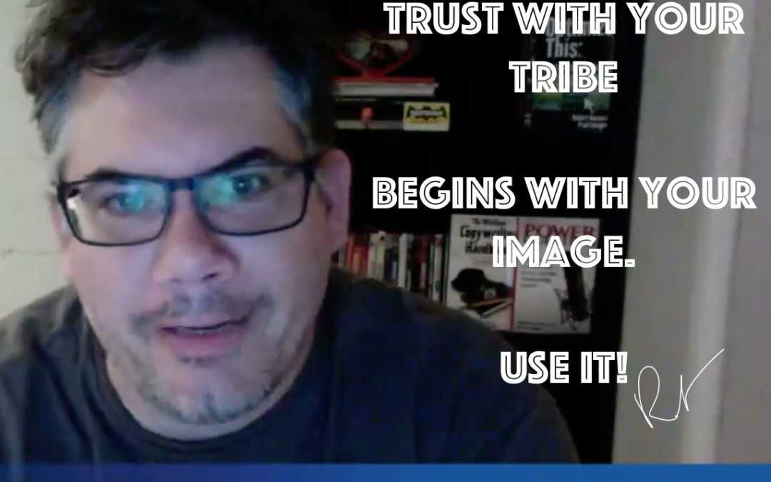 Trust Begins With Your Image