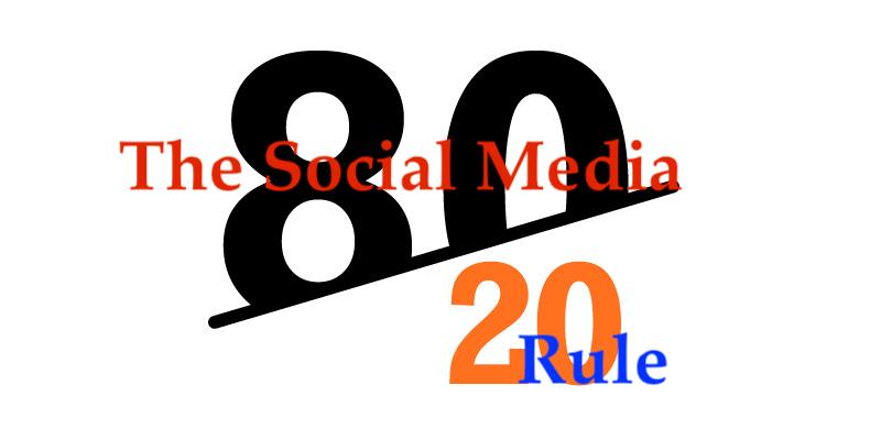 The Social Media 80/20 Rule