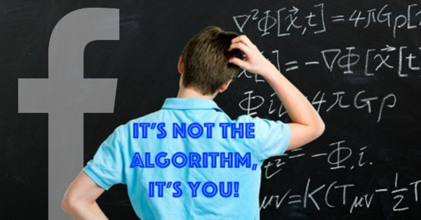It's NOT The Algorithm, It's YOU!
