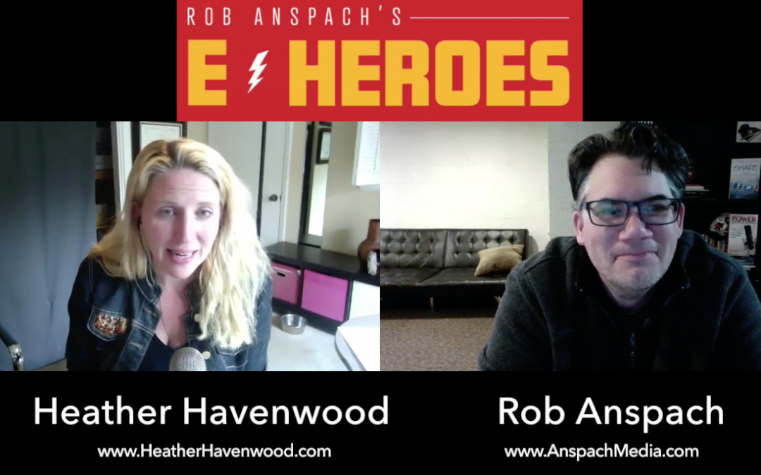 E-Heroes – Episode 15 – Getting Out Of Your Comfort Zones
