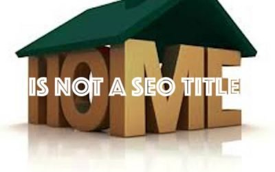 HOME is not a valid SEO title.