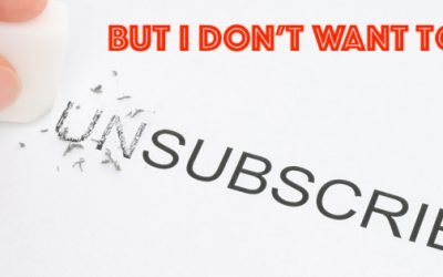 I Don't Want To Unsubscribe
