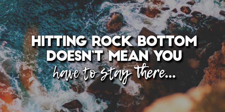 My Rock Bottom Moment