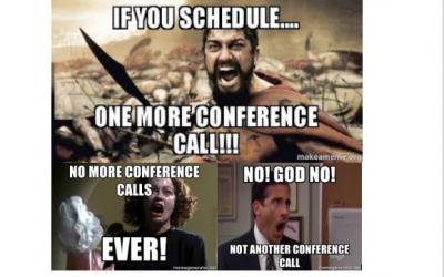 No More Conference Calls