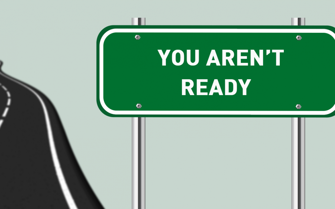 Are You Really Ready?