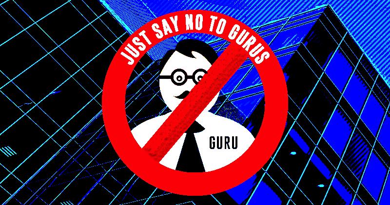Say No To Gurus